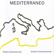 "<b>""Mediterranean.Meetings and Horizonts"" at Blog: gioiello contemporaneo</b>"