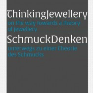 <b>SchmuckDenken: Thinking Jewellery </b>